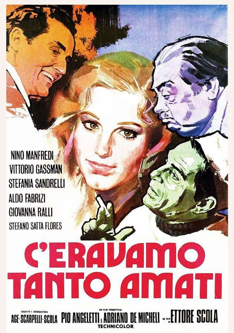 Commedia all'italiana. C'eravamo tanto amati (1974) di Ettore Scola