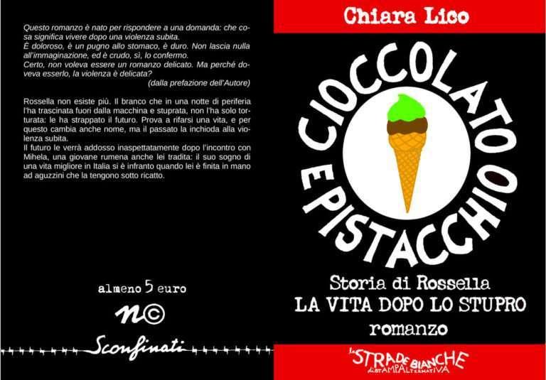 Chiara Lico, Cioccolato e pistacchio. La storia di Rossella