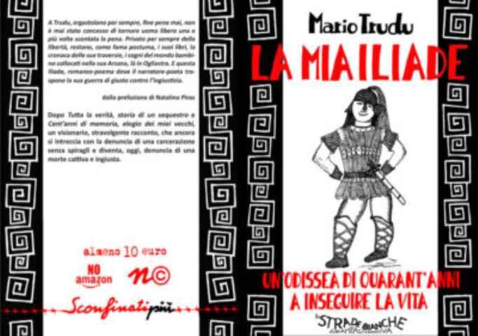 Mario Trudu, La mia Iliade
