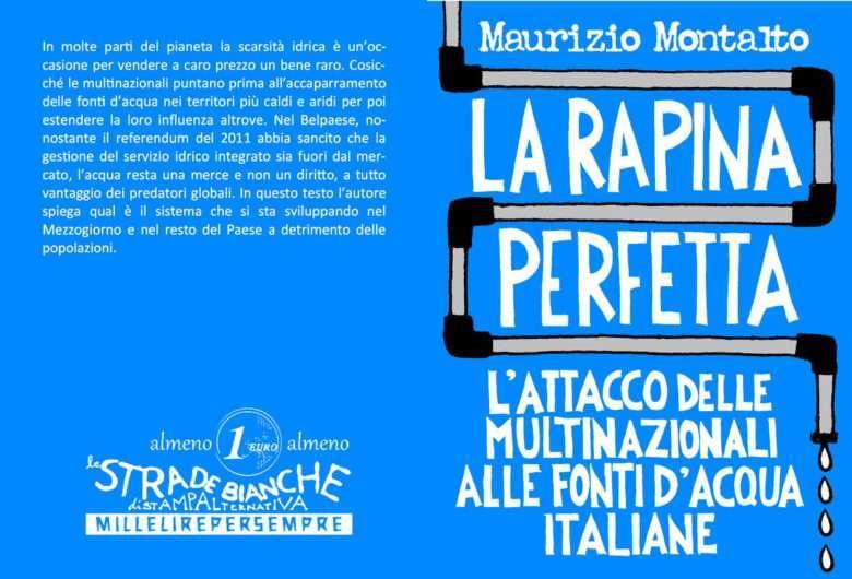 Maurizio Montalto, La rapina perfetta