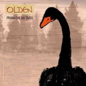 Olden, Prima che sia tardi - Vrec/Audioglobe, 2020