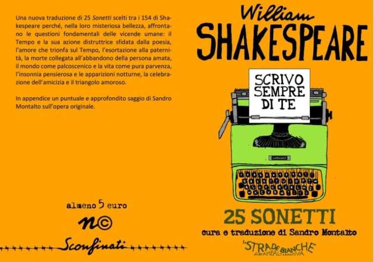 William Shakespeare, Scrivo sempre di te. 25 sonetti