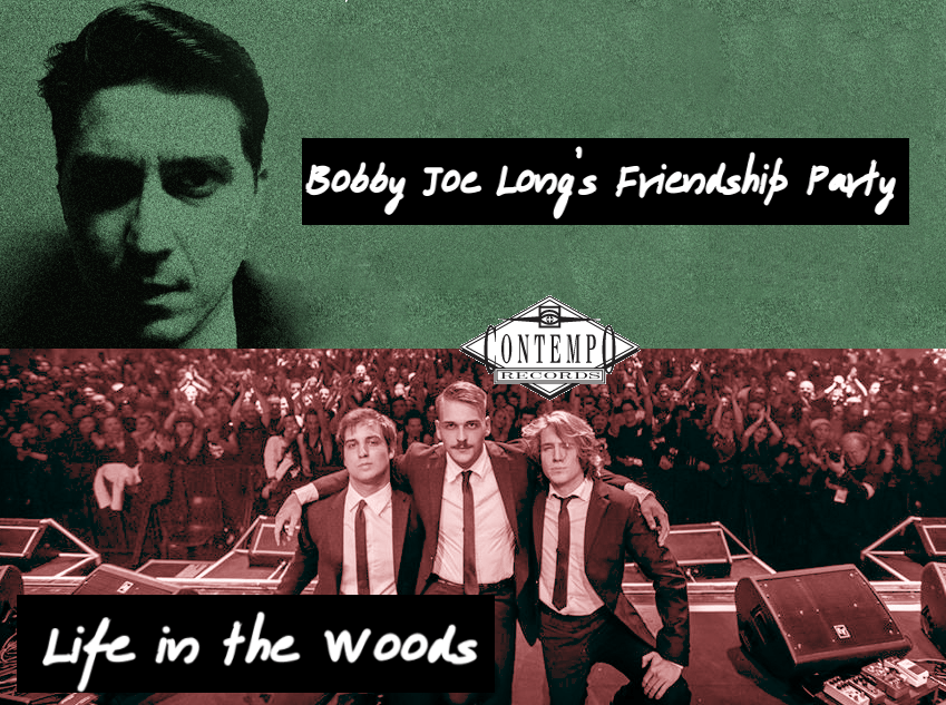 Contempo - Bobby Joe's Friendship Party & Life in the Woods
