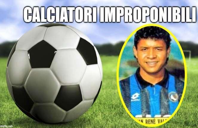 Calciatori improponibili: Ivan René Valenciano
